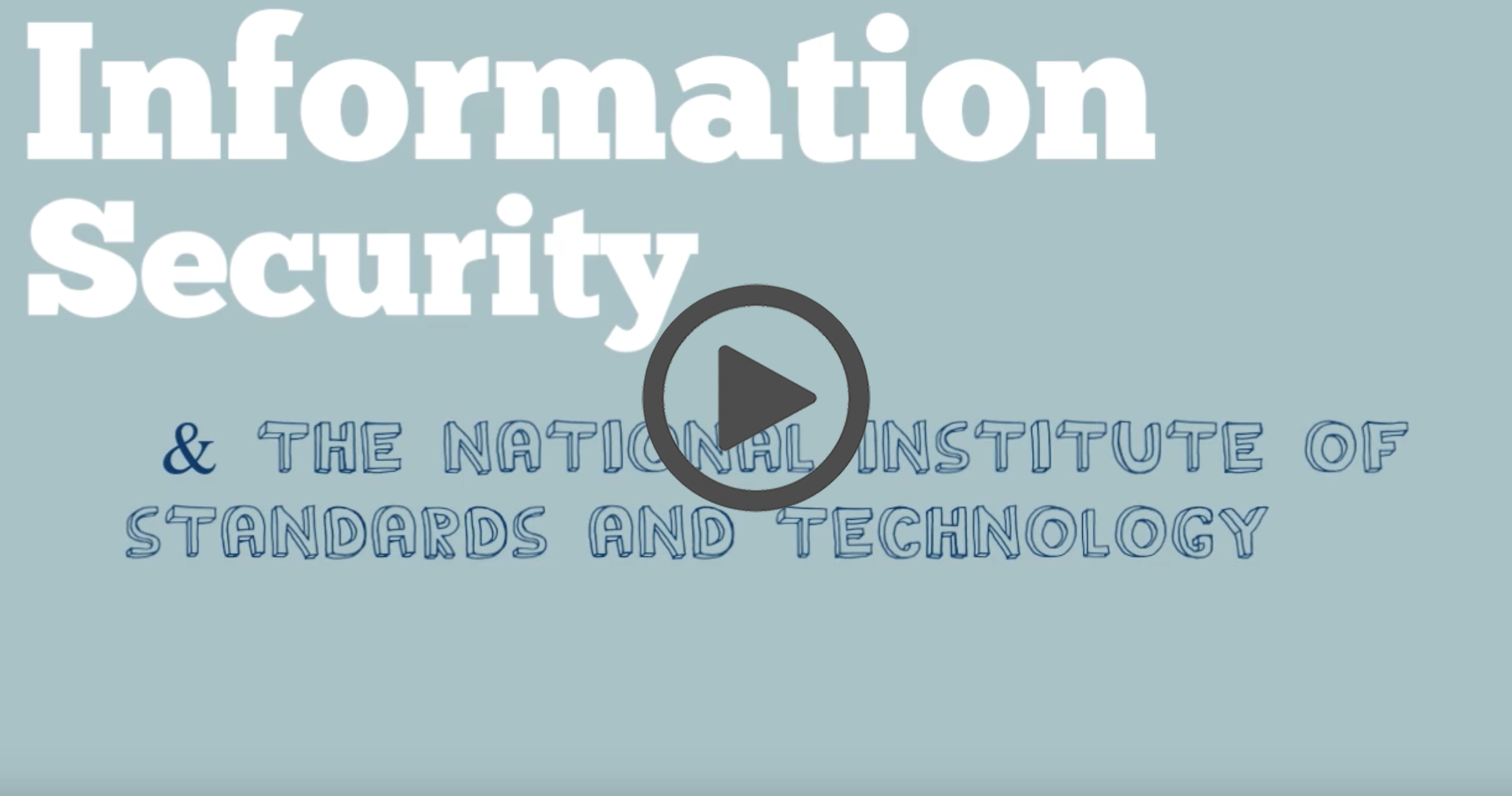 Information Security video image click to watch